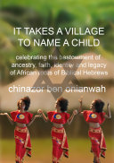 It Takes A Village To Name A Child