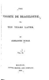 The Vicomte de Bragelonne: Volume 2
