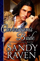 Caversham's Bride: The Caversham Chronicles - Book One