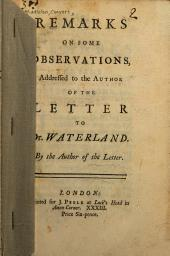 Remarks on Some Observations: Addressed [by Philip Williams] to the Author of the Letter to Dr. Waterland