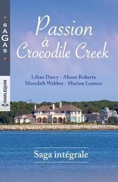 Passion à Crocodile Creek: 1 livre acheté = des cadeaux à gagner