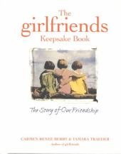 The Girlfriends Keepsake Book: A Friendship to Remember