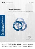 Arbeitswelt 4 0  Als KMU die Arbeitswelt der Zukunft erfolgreich gestalten  PDF
