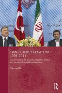 Iran Turkey Relations  1979 2011