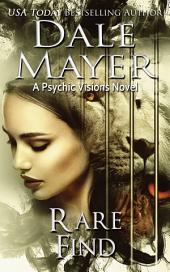 Rare Find (Mystery, Thriller, Romantic Suspense): A Psychic Visions Novel