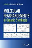 Molecular Rearrangements in Organic Synthesis PDF