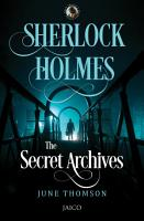 Sherlock Holmes  The Secret Archives PDF