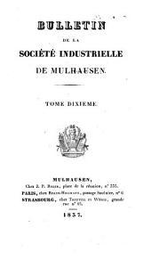 Bulletin de la Société industrielle de Mulhouse: Volume10