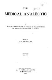The Epitome of Medicine: A Monthly Retrospect of Progress in All Divisions of Medico-chirurgical Practice. ... . Vol. I-X, [1884-1893].