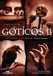 Góticos II: Lúgubres Mistérios – Contos Clássicos