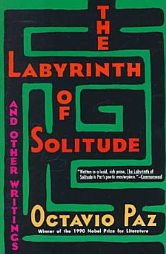 The Labyrinth of Solitude PDF