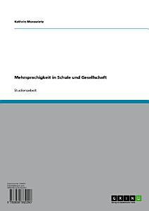 Mehrsprachigkeit in Schule und Gesellschaft PDF
