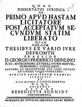 Dissertatio iuridica de primo apud hastam licitatore post acceptatum secundum statim liberato