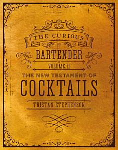 The Curious Bartender Volume II Book