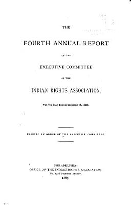 The Annual Report of the Executive Committee of the Indian Rights Association PDF