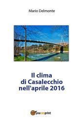 Il clima di Casalecchio nell'aprile 2016