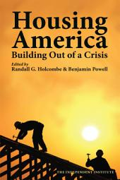 Housing America: Building Out of a Crisis