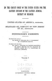 United States of America Vs. Standard Oil Company, and Others: Brief of the Law on Behalf of the Defendants, Standard Oil Company, and Others, Volume 7