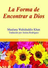 La Forma de Encontrar a Dios (Goodword)