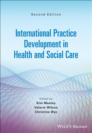 International Practice Development in Health and Social Care PDF