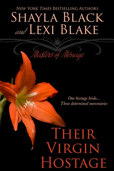 Download Their Virgin Hostage  Masters of M  nage  Book 5 Book