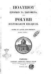 Polybii historiarum reliquae graece et latine cum indicibus
