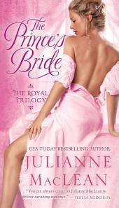 The Prince's Bride: The Royal Trilogy