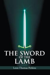 THE SWORD OF THE LAMB