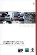 Wild Bird Highly Pathogenic Avian Influenza Surveillance