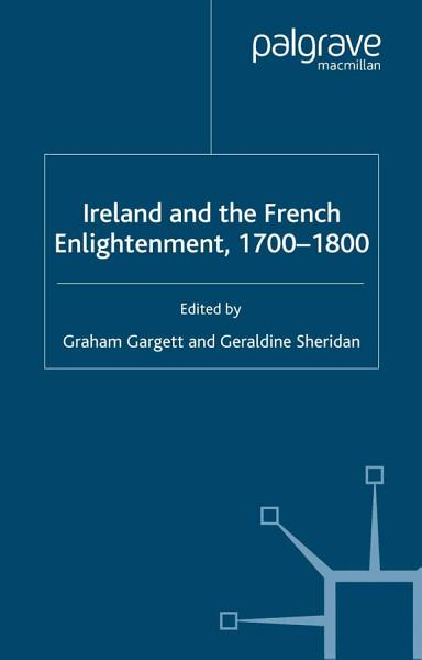 Download Ireland and French Enlightenment  1700 1800 Book