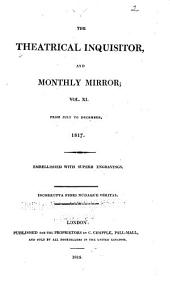 The Theatrical Inquisitor, Or, Monthly Mirror: Volume 11