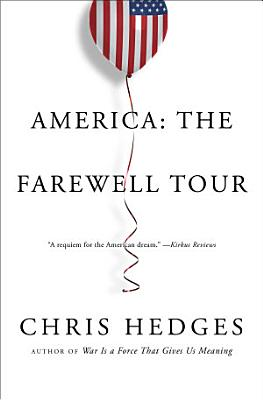 America  The Farewell Tour