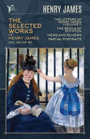 The Selected Works of Henry James  Vol  09  of 18  PDF