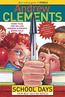 Andrew Clements School Days