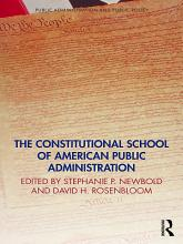 The Constitutional School of American Public Administration PDF