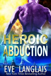 Heroic Abduction: Alien Abduction #5
