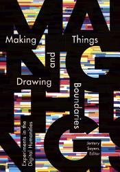 Making Things And Drawing Boundaries Book PDF