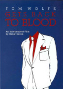 Tom Wolfe Gets Back to Blood PDF