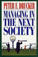 Managing in the Next Society PDF