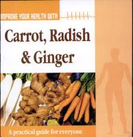 Improve Your Health With Carrot Radish   Ginger PDF