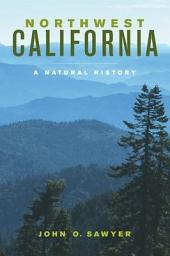 Northwest California: A Natural History