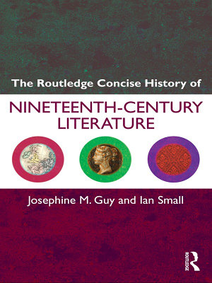 The Routledge Concise History of Nineteenth Century Literature PDF