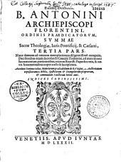 B. Antonini summae sacrae theologiae...