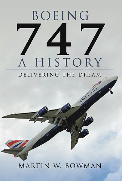 Download Boeing 747  A History Book