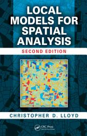 Local Models for Spatial Analysis, Second Edition: Edition 2