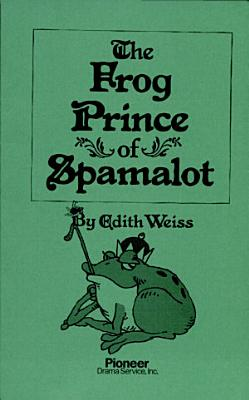 The Frog Prince of Spamalot PDF