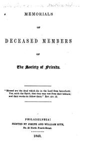 Memorials of Deceased Members of the Society of Friends