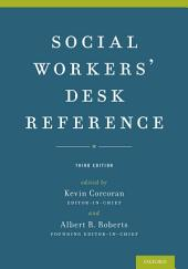 Social Workers' Desk Reference: Edition 3