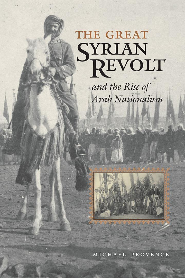 The Great Syrian Revolt and the Rise of Arab Nationalism