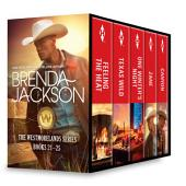Brenda Jackson The Westmorelands Series Books 21-25: Feeling the Heat\Texas Wild\One Winter's Night\Zane\Canyon